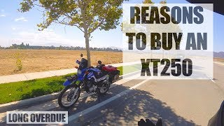 2. Why you SHOULD buy a Yamaha XT250