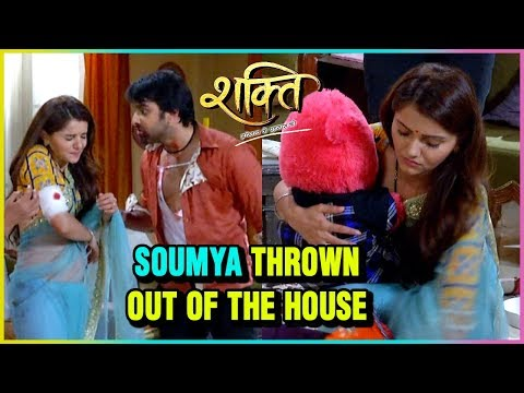 Sameer THROWS Soumya Out Of The House | Shakti Ast