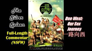 Nonton Due West: Our Sex Journey/一路向西 Full-Length Commentary Film Subtitle Indonesia Streaming Movie Download