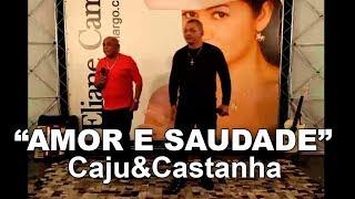 """Caju e Castanha cantam """"Amor e saudade"""" de Dejinha de Monteiro no Programa Eliane Camargo exibido dia 30 de abril de 2017 no Canal do Boi."""