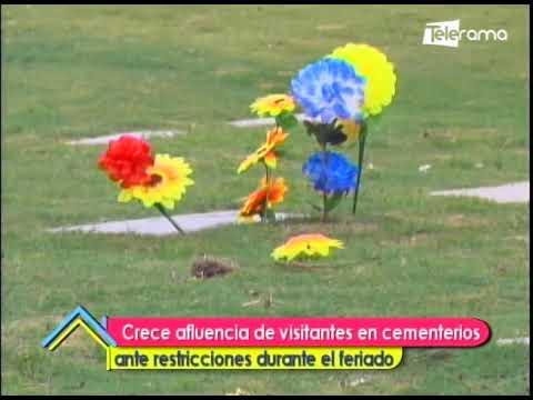 Crece afluencia de visitantes en cementerios ante restricciones durante el feriado