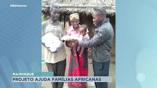 Projeto idealizado por moradora de Mairinque ajuda famílias na África