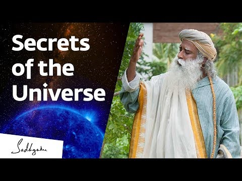How Yogis Know the Secrets of the Universe – Sadhguru