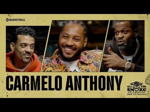 Carmelo Anthony   Ep 100   ALL THE SMOKE Full Episode   SHOWTIME Basketball