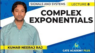 Signals and Systems | Module 1 | Complex Exponentials (Lecture 8)