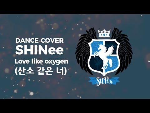 [SUPuu] SHINee - Love like oxygen (산소 같은 너)