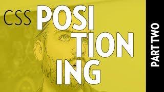 CSS POSITIONNIG (PART 2)