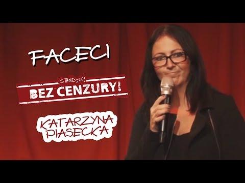 Katarzyna Piasecka - Faceci