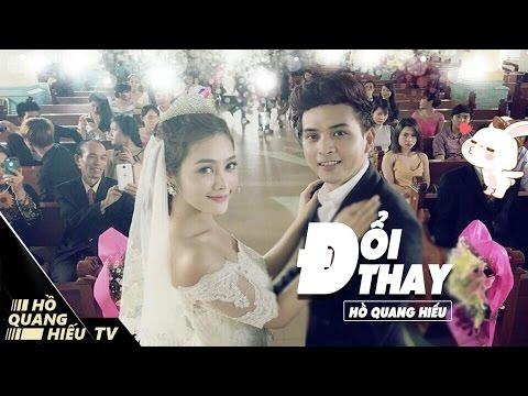 Đổi Thay - Hồ Quang Hiếu | Official MV ( 4K ) - Thời lượng: 7:15.