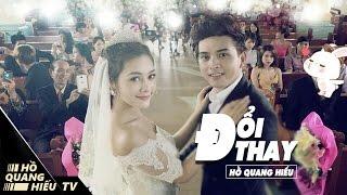 Doi Hang Thailand  city photos gallery : Đổi Thay - Hồ Quang Hiếu | Official MV ( 4K )