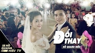 Doi Hang Thailand  City new picture : Đổi Thay - Hồ Quang Hiếu | Official MV ( 4K )