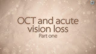 OCT and acute vision loss: part 1