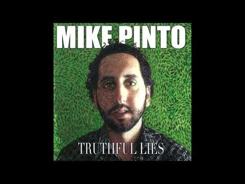 Mike Pinto - Truth Serum