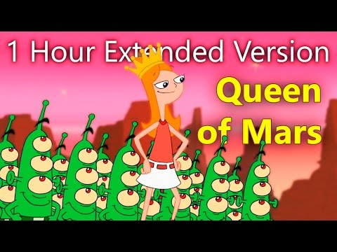 Phineas and Ferb - Queen of Mars (1 Hour Extended Version)