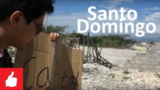 Santo Domingo Dominican Republic  City new picture : Hitchhike to Santo Domingo (#14 Dominican Republic) Chinese Vlogger