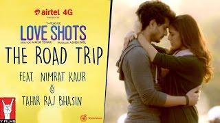 THE ROAD TRIP Short film - Love Shots - Nimrat Kaur