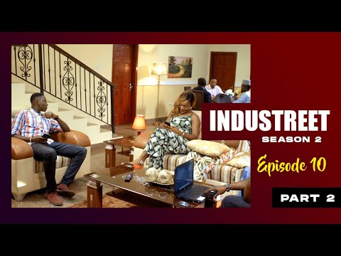 INDUSTREET S2EP10 - DEAL OR NO DEAL (Part 2) | Funke Akindele, Lydia Forson, Sonorous, Martinsfeelz