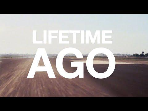 Lifetime Ago (OFFICIAL LYRIC VIDEO)