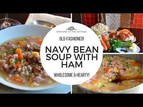 NAVY BEAN SOUP WITH HAM Recipe!
