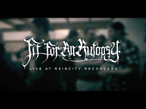 Fit For An Autopsy - Rain City Sessions