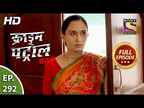 Crime Patrol Satark Season 2 - Ep 292 - Full Episode - 14th December, 2020