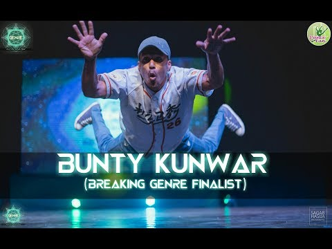 Bunty Kunwar - Breaking Genre  Finalist | Genre- Your Style Your Stage | Dance Competition