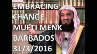 Apr 2, 2016 ... [NEW] MUFTI MENK - EMBRACING CHANGE - Barbados 31th March 2016. nAbderrahim Kazhaze. Loading... Unsubscribe from Abderrahim ...