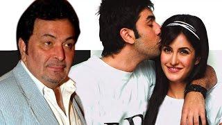 Rishi Kapoor UPSET With Son Ranbir Kapoor- Katrina Kaif's LIVE IN RELATIONSHIP