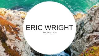 Download here: https://goo.gl/DXITl4 Hey! My name is Eric Wright. I am a record producer, song-writer and traveler. Follow my Patreon here: https://goo.gl/j2...