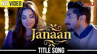 JANAAN TITLE SONG | ARMAAN MALIK, SALIM-SULAIMAN | Armeena Khan, Bilal Ashraf, Ali Rehman Khan full download video download mp3 download music download
