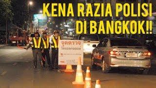Video KENA RAZIA POLISI DI BANGKOK JON!! #ROYALTRIP MP3, 3GP, MP4, WEBM, AVI, FLV Oktober 2018