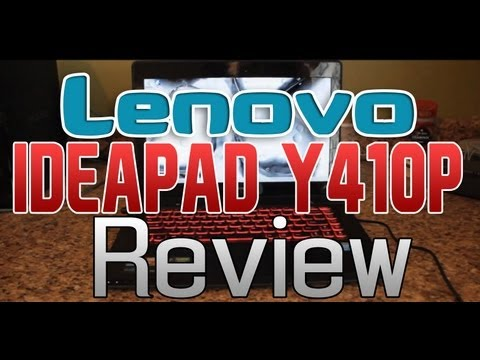 Lenovo IdeaPad Y410p Review and Performance Tests