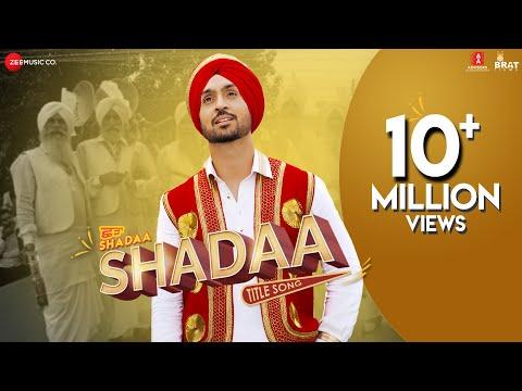 SHADAA TITLE SONG | Diljit Dosanjh| Neeru Bajwa| SHADAA | Latest Punjabi Folk Bhangra Song