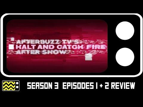 Halt & Catch Fire Season 3 Episodes 1 & 2 Review & After Show | AfterBuzz TV