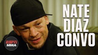 Nate Diaz exclusive interview on return, Conor McGregor rivalry | UFC 241 | ESPN MMA