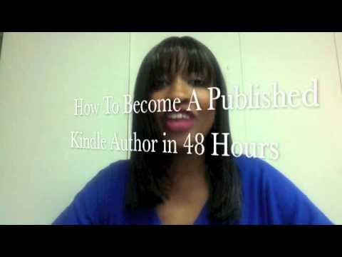 How To Become A Published Kindle Author in 48 Hours
