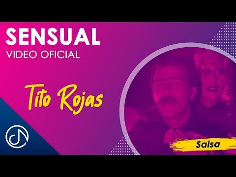 Tito Rojas - Sensual