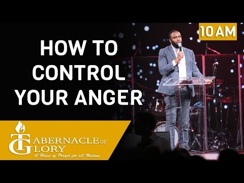 Brother James Jean Baptiste | How to control your anger | Tabernacle of Glory | 10:00 AM