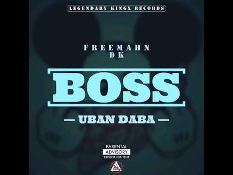 BOSS (Uban Daba) -Official Audio-