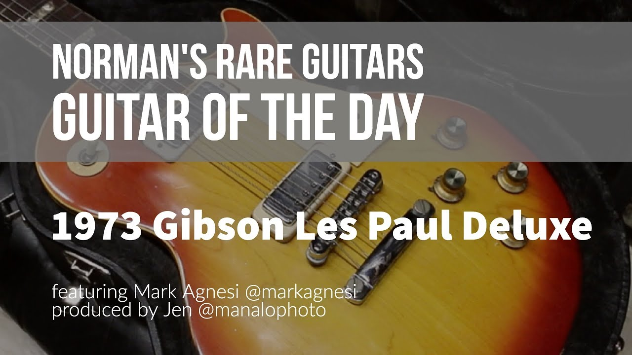 Norman's Rare Guitars – Guitar of the Day: 1973 Gibson Les Paul Deluxe