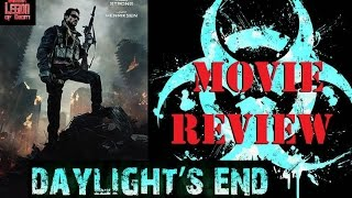 DAYLIGHT'S END ( 2016 Johnny Strong ) B-Movie Review