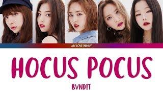 "BVNDIT (밴디트) - ""HOCUS POCUS"" Color Coded Lyrics (Eng/Rom/Han)"