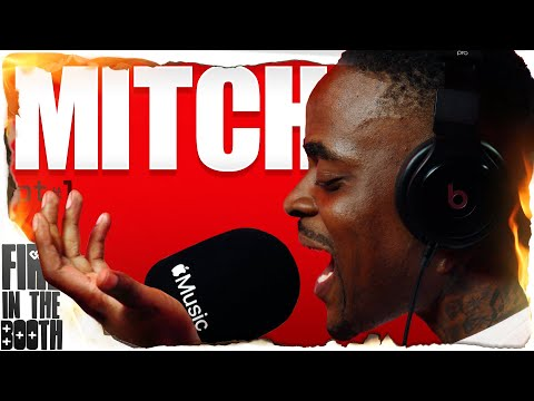 Mitch – FIRE IN THE BOOTH pt1