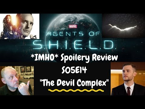 "Marvel's Agents Of SHIELD Season 5 Episode 14 ""The Devil Complex"" Spoilery Review"