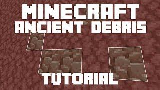 Minecraft: Ancient Debris Guide! (Minecraft 1.16 Tutorial)