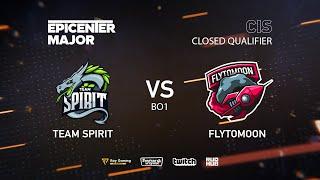 Team Spirit vs FlyToMoon, EPICENTER Major 2019 CIS Closed Quals , bo1 [Lex & 4ce]