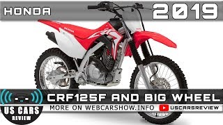 9. 2019 HONDA CRF125F AND CRF125F BIG WHEEL Review Release Date Specs Prices