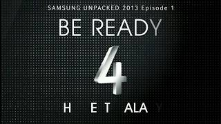 Samsung Mobile Unpacked 2013 event (Full Live Stream) OLD
