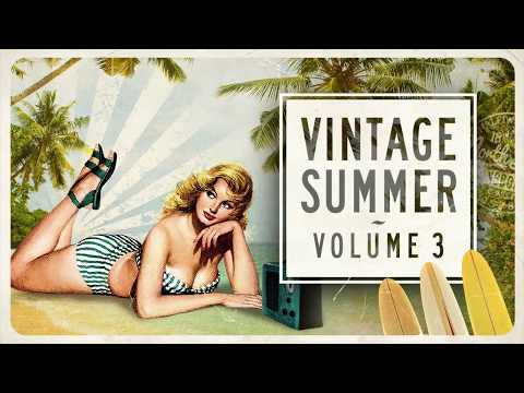 Vintage Summer Vol. 3 - FULL ALBUM