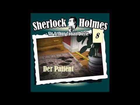Sherlock Holmes (Die Originale) - Fall 08: Der Patient (Komplettes Hörspiel)